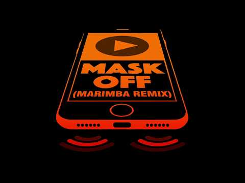 Mask Off (Marimba Remix) Ringtone