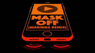 Mask Off Marimba Remix Ringtone