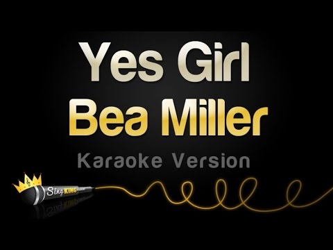 Bea Miller - Yes Girl (Karaoke Version)