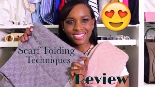 Gucci Scarf Review & How to: Scarf Folding Techniques