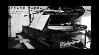 Frank Zappa: Peaches en Regalia - arr. & performed by Marco Dalpane, piano