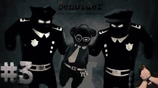 Oj oj Policja! Beholder #3