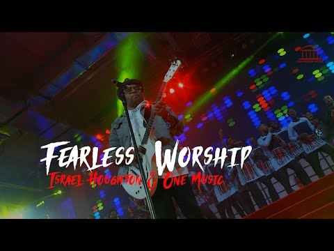 Israel Houghton \u0026 One Music | Fearless Worship Concert