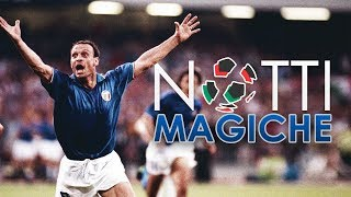 """Storia delle """"NOTTI MAGICHE"""" di ITALIA '90"""