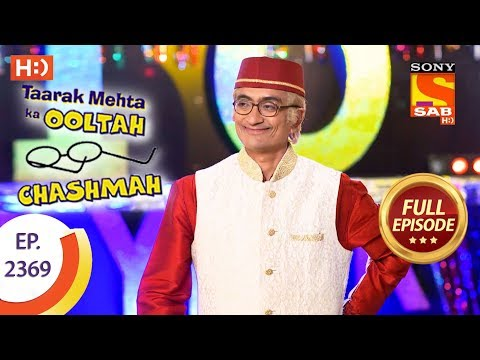 Taarak Mehta Ka Ooltah Chashmah – Ep 2369 – Full Episode – 28th December, 2017