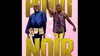 Pinot Noir  **CLEAR AUDIO** (Unbreakable Kimmy Schmidt)