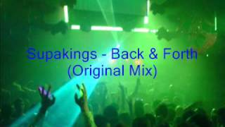 Supakings - Back and Forth (Original Mix)