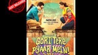 Gori Tere Pyaar Mein trailer out