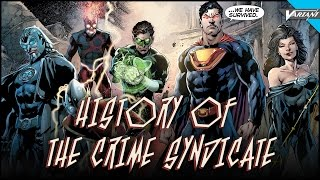 History Of The Crime Syndicate!