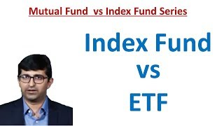 Index Fund Vs ETF (What is the difference? which is better?)
