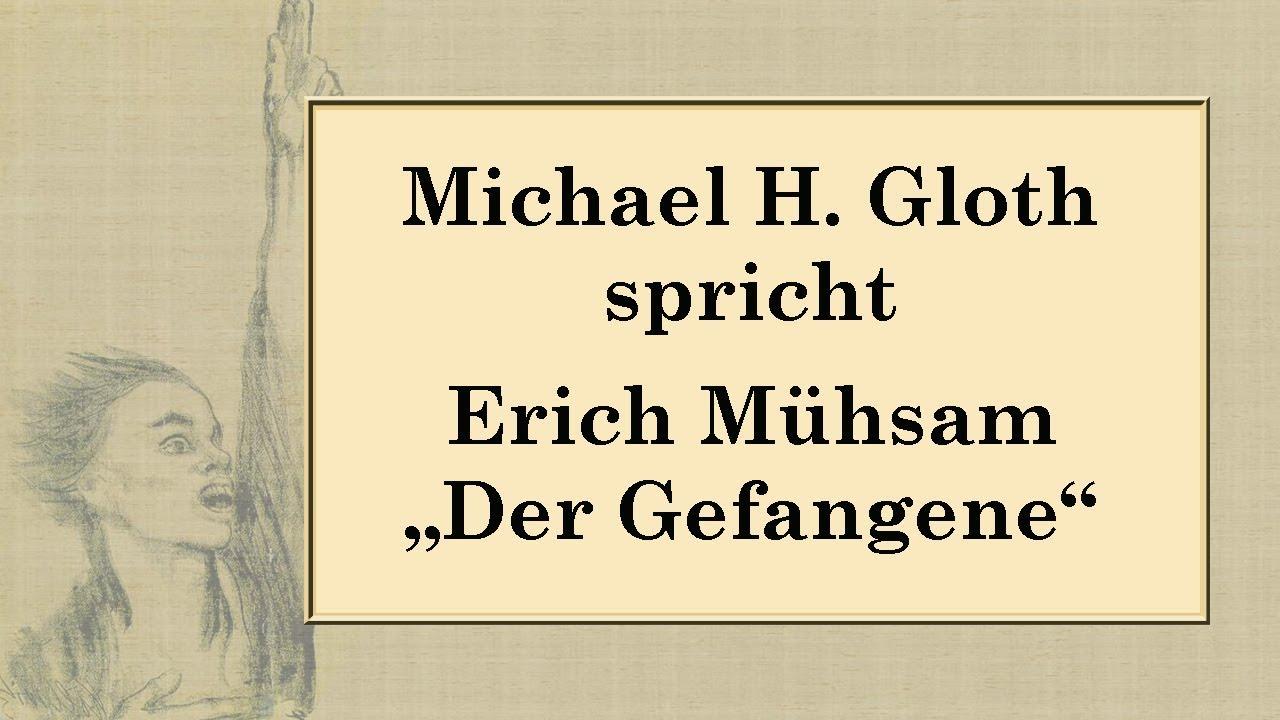 Erich Mühsam Der Gefangene 1916