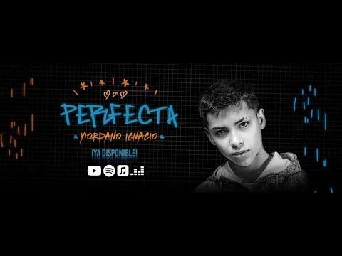 Yiordano Ignacio – Perfecta (Letra)