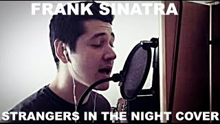 Frank Sinatra-Strangers In The Night Cover by Ataman