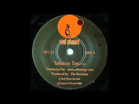 The Martians -  Tobacco Ties (Limited 7' Version)