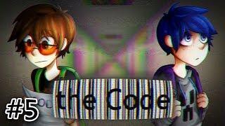 the Code - Часть 5 -