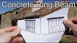 ROOF REBUILD: CONCRETE RING BEAM