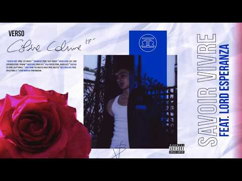 Youtube: Verso – Savoir Vivre feat. Lord Esperanza