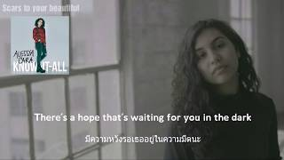 [แปลเพลง - แปลไทย] Scars to your beautiful - Alessia Cara Lyrics