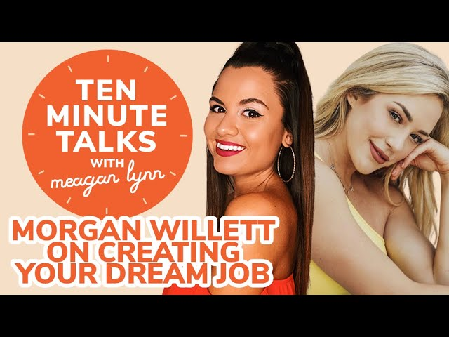 MTV and Big Brother Star Morgan Willett on Creating Your Dream Job