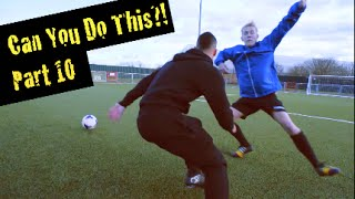 Learn Amazing Soccer Skills: Can You Do This!? Part 10 | F2Freestylers