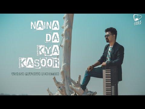 Naina Da Kya Kasoor   Cover   Ashish Pradhan   Amit Trivedi   Andhadhun