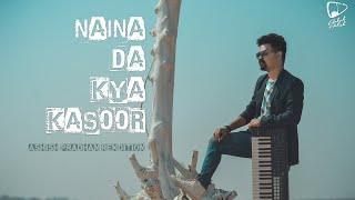 Naina Da Kya Kasoor | Cover | Ashish Pradhan | Amit Trivedi | Andhadhun