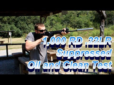 BLGC 1000rd 22lr Suppressed Oil Test then Cleaning