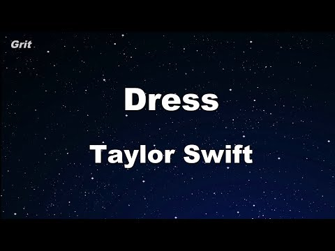 Dress - Taylor Swift Karaoke 【No Guide Melody】 Instrumental
