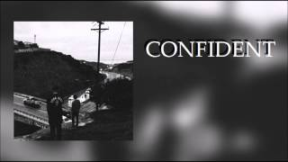 Confident - Complex Thoughts of a Negative Mind