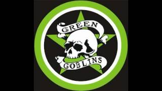 Green Goblins - Two Shots Of Jack
