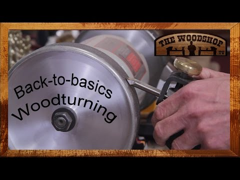 Wood Turning Demystified - Basic Educational Demonstration to Get You Turning