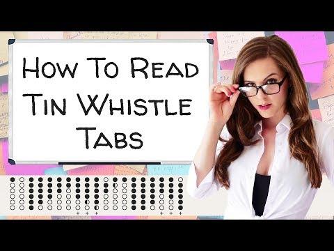 HOW TO READ TIN WHISTLE TABS | Easy Tin Whistle Playing