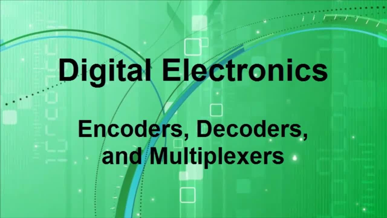 Digital Electronics Encoders Decoders Multiplexors Youtube Electronic Circuit Design Theory Pdf
