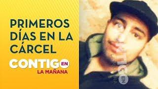 Los primeros días de Felipe Rojas en la cárcel por Caso Fernanda Maciel - Contigo en La Mañana