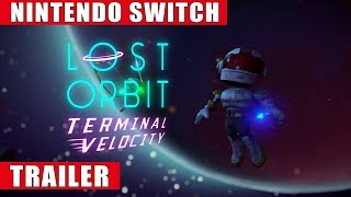 Lost Orbit: Terminal Velocity - Nintendo Switch Release Trailer