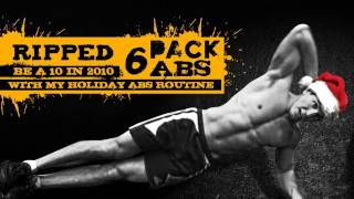"""Ripped 6 Pack Abs: """"Be a 10 in 2010"""" with my Holiday Abs Routine"""