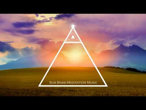 Sub Bass Relaxing Music, Soothing Music, Deep Trance Meditation Music, Reiki Music for Energy Flow