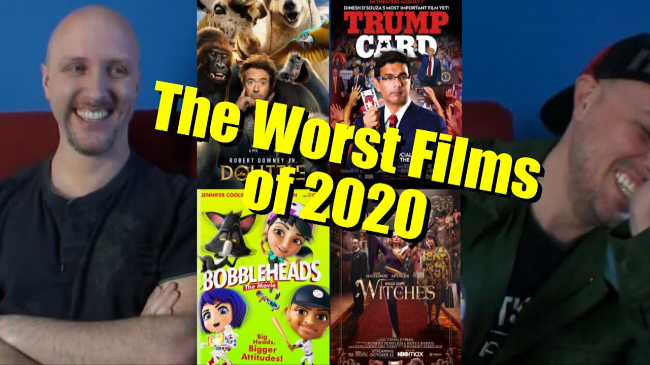 The Worst Films of 2020