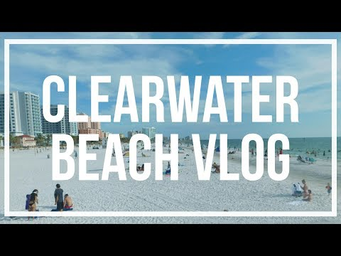 Clearwater Vlog