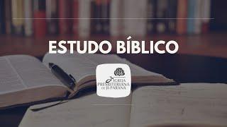 ESTUDO BÍBLICO 25/08/2021 - Lembranças Alegres