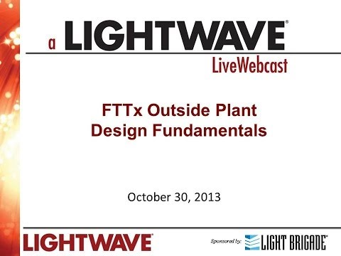 Webinar - FTTx Outside Plant Design Fundamentals