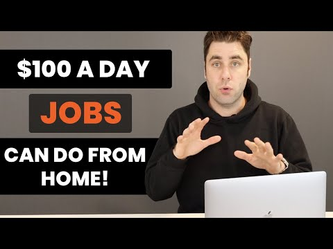 10 Work From Home Jobs That Pay $100/Day Or More Online!