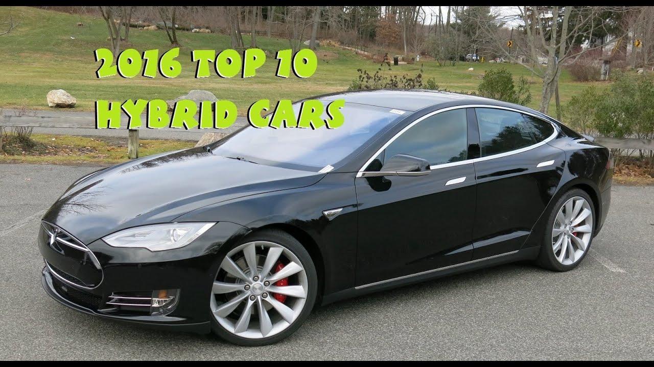 2016 top 10 hybrid cars youtube. Black Bedroom Furniture Sets. Home Design Ideas