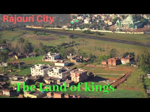 Rajouri City || The Land Of Kings || Jammu & Kashmir