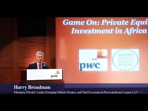 """Game On!  Private Equity Investment in Africa"" (PricewaterhouseCoopers, New York City)"