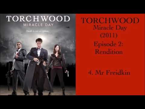 4: Mr Freidkin | Torchwood Miracle Day (Rendition)
