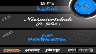 16. Kowal - Nieśmiertelnik (ft. Julka)