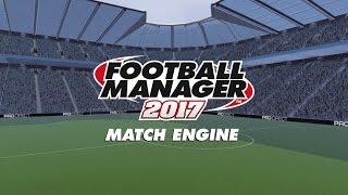 Match Engine | Football Manager 2017