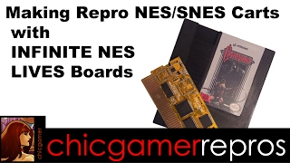 Making repro carts with new INFINITE NES LIVES boards