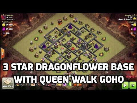 3 Star Queen Walk GoHo on Dragonflower Base | Mister Clash | Clash of Clans